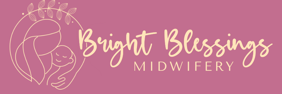 Bright Blessings Midwifery
